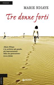 Libro Tre donne forti Marie NDiaye