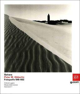 Libro Sahara. Peter W. Häberlin. Fotografie 1949-1952  0