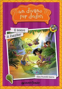 Libro Il tesoro di Zanzibar. Un divano per dodici Elisa Puricelli Guerra