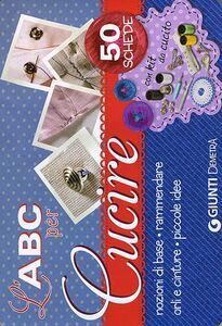Foto Cover di L' abc per cucire. 50 schede illustrate. Con gadget, Libro di  edito da Giunti Demetra