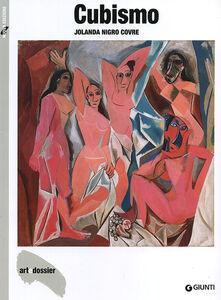 Foto Cover di Cubismo, Libro di Jolanda Nigro Covre, edito da Giunti Editore
