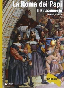 Daddyswing.es La Roma dei Papi. Il Rinascimento. Ediz. illustrata Image