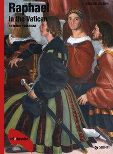 Raphael in the Vatican. Ediz. illustrata