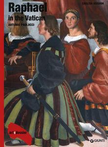 Filmarelalterita.it Raphael in the Vatican. Ediz. illustrata Image