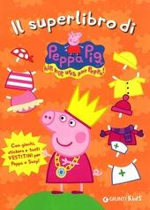 Il superlibro di Peppa Pig. Con adesivi