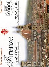 Firenze. Carta e guida alla città: storia e monumenti