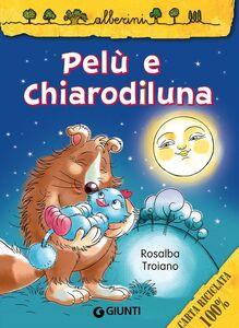 Libro Pelù e Chiarodiluna Rosalba Troiano 0