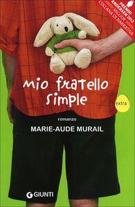 Libro Mio fratello Simple Marie-Aude Murail