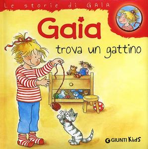 Libro Gaia trova un gattino Liane Schneider