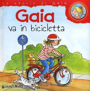 Libro Gaia va in bicicletta Liane Schneider
