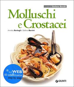 Libro Molluschi e crostacei Annalisa Barbagli , Stefania A. Barzini 0