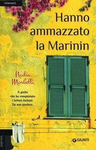 Libro Hanno ammazzato la Marinin Nadia Morbelli
