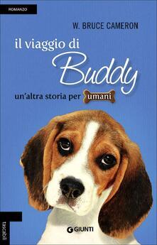 Il viaggio di Buddy. Un'altra storia per umani - W. Bruce Cameron - copertina
