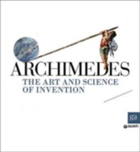 Foto Cover di Archimedes. The art and science of invention, Libro di  edito da Giunti Editore 0