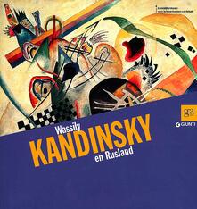 Daddyswing.es Wassily Kandinsky en Rusland. Ediz. olandese Image