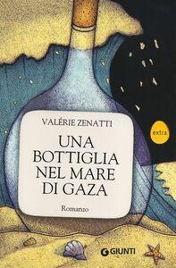 Libro Una bottiglia nel mare di Gaza Valérie Zenatti