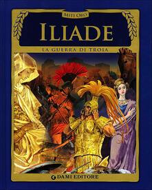 Camfeed.it Iliade. La guerra di Troia Image