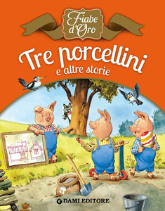 Libro Tre porcellini e altre storie Peter Holeinone