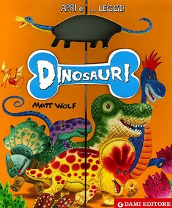 Foto Cover di Dinosauri, Libro di Anna Casalis, edito da Dami Editore