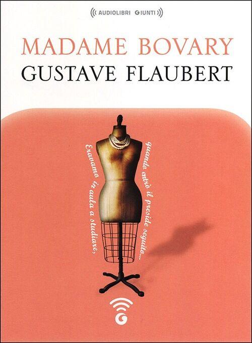 Madame Bovary letto da Alessandra Bedino. Audiolibro. CD Audio formato MP3