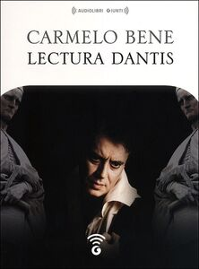Libro Lectura Dantis. Audiolibro. CD Audio formato MP3 Carmelo Bene