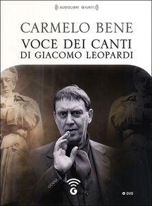 Libro Voce dei Canti di Giacomo Leopardi. DVD Carmelo Bene