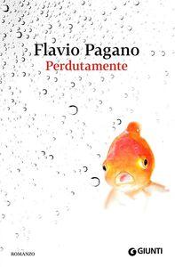 Libro Perdutamente Flavio Pagano