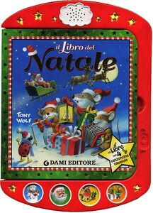 Foto Cover di Il libro del Natale, Libro di Anna Casalis, edito da Dami Editore