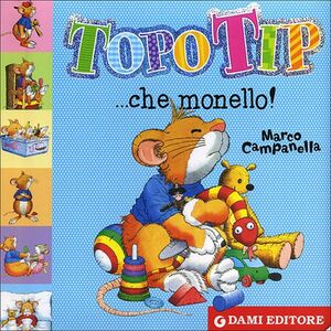Libro Topo Tip... che monello! Anna Casalis