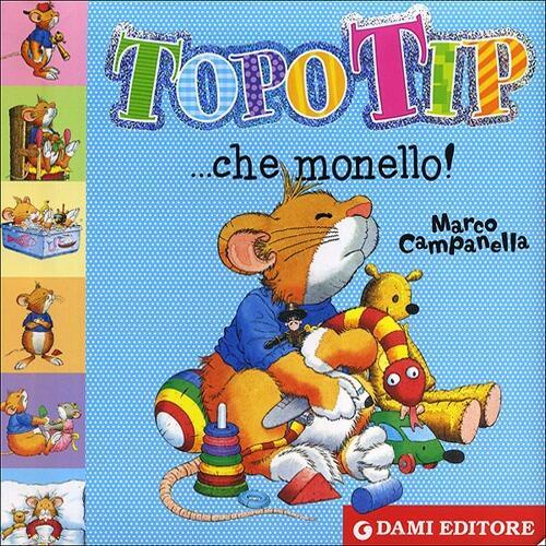 Topo tip che monello anna casalis libro dami for Topo tip giocattoli