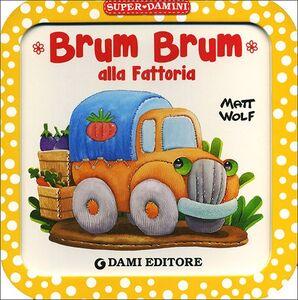Libro Brum Brum alla fattoria Anna Casalis 0