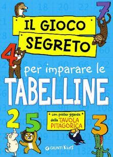 Squillogame.it Il gioco segreto per imparare le tabelline. Con gadget Image