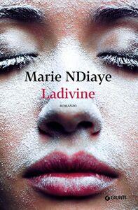 Libro Ladivine Marie NDiaye