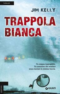 Libro Trappola bianca Jim Kelly