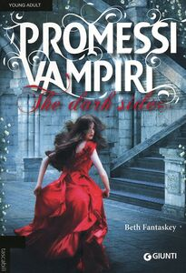 Libro Promessi vampiri. The dark side Beth Fantaskey