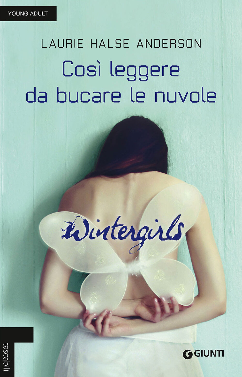 Wintergirls. Così leggere da bucare le nuvole