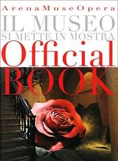 Arena Museo opera. Il museo si mette in mostra. Ediz. italiana e inglese