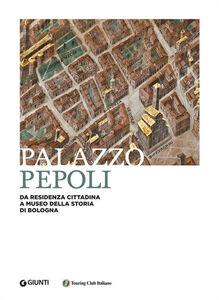 Foto Cover di Palazzo Pepoli, Libro di  edito da Giunti Editore
