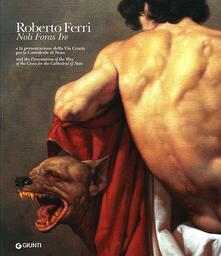 Roberto Ferri. Noli foras ire e la presentazione della Via Crucis per la Cattedrale di Noto. Ediz. italiana e inglese.pdf