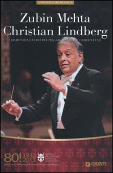 Secchiarapita.it Zubin Mehta, Christian Lindberg. Orchestra e coro del Maggio Musicale Fiorentino Image