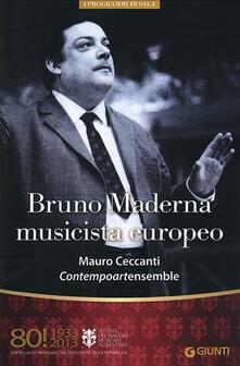 Bruno Maderna musicista europeo. Mauro Ceccanti. Contempoartensemble. 80° Festival del Maggio Musicale Fiorentino.pdf