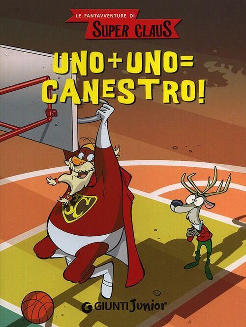 Uno + uno = canestro! Le fantavventure di Super Claus