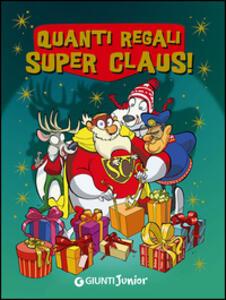 Quanti regali Super Claus! Le fantavventure di Super Claus