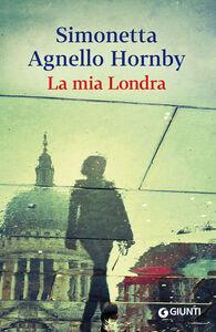 Libro La mia Londra Simonetta Agnello Hornby