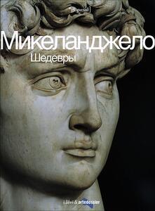 Squillogame.it Michelangelo. I capolavori. Ediz. russa Image