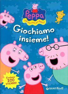 Foto Cover di Giochiamo insieme! Hip hip urrà per Peppa! Con adesivi, Libro di Silvia D'Achille, edito da Giunti Kids 0