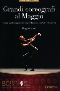 Grandi coreografi al Maggio. Maggiodanza. 80° Festival del Maggio Musicale Fiorentino