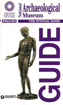 National Archaeological Museum. The official guide - copertina