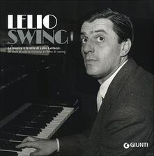 Radiospeed.it LelioSwing. La musica e lo stile di Lelio Luttazzi: 50 anni di storia italiana a ritmo di swing Image