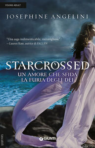 Foto Cover di Starcrossed, Libro di Josephine Angelini, edito da Giunti Editore